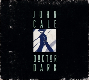 John Cale ‎- Doctor Dark - CD (bootleg)